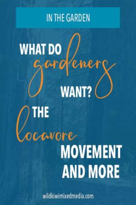 Pinterest pin for gardeners and loavore movement