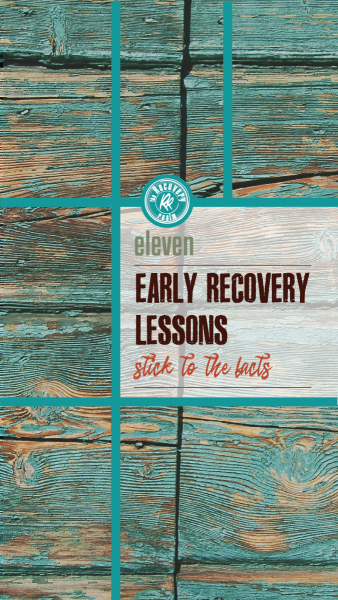 11 early recovery lessons