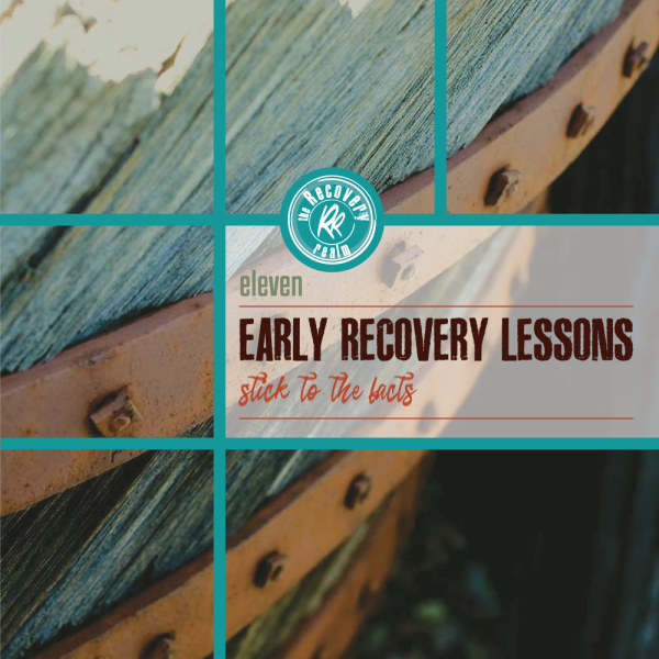 11-early-recovery-lessons