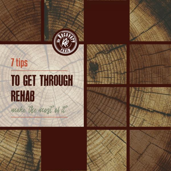 7-tips-to-get-through-rehab
