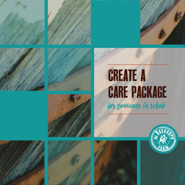 create a care package for rehab