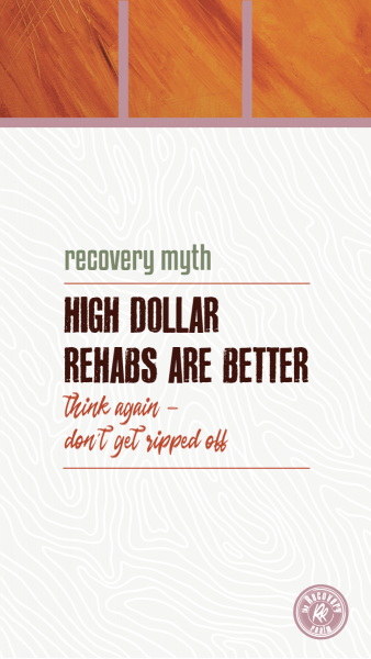 recovery myth high dollar rehabs are better