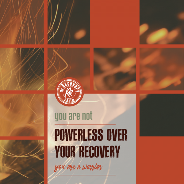 not powerless over drugs and alcohol addiction