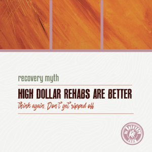 high dollar rehabs are better recovery myth